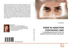 Bookcover of EMDR IN ADDICTION CONTINUING CARE