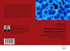 Portada del libro de Molecular Staging of Colorectal Carcinoma