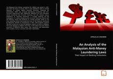 Borítókép a  An Analysis of the Malaysian Anti-Money Laundering Laws - hoz