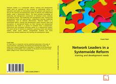 Bookcover of Network Leaders in a Systemwide Reform