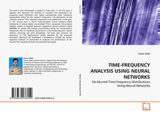 Couverture de TIME-FREQUENCY ANALYSIS USING NEURAL NETWORKS