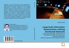 Bookcover of Large-Scale Information Dissemination utilizing Distributed Networks