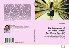 Capa do livro de The Economics of Fair Trade Coffee: For Whose Benefit?