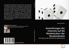 Capa do livro de Auswirkungen des Internets auf die Marktstruktur der Musikindustrie