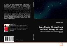 Buchcover von SuperNovae Observations and Dark Energy Models