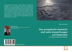 Borítókép a  Das europäische Asylrecht und seine Auswirkungen auf Österreich - hoz