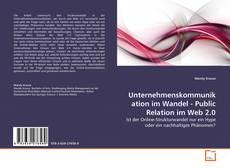 Bookcover of Unternehmenskommunikation im Wandel - Public Relation im Web 2.0