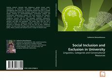 Bookcover of Social Inclusion and Exclusion in University
