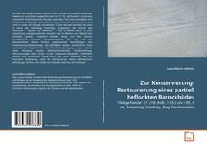Bookcover of Zur Konservierung-Restaurierung eines partiell beflockten Barockbildes