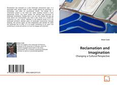 Bookcover of Reclamation and Imagination