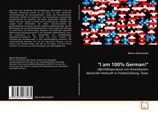 "Bookcover of ""I am 100% German!"""