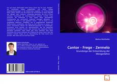 Bookcover of Cantor - Frege - Zermelo