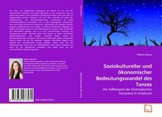 Soziokultureller und ökonomischer Bedeutungswandel des Tanzes kitap kapağı