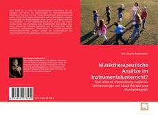 Musiktherapeutische Ansätze im Instrumentalunterricht?的封面
