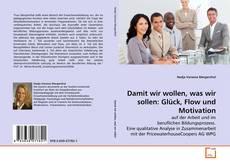 Capa do livro de Damit wir wollen, was wir sollen: Glück, Flow und Motivation