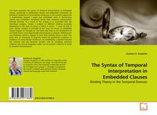 Copertina di The Syntax of Temporal Interpretation in Embedded Clauses