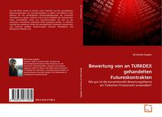 Borítókép a  Bewertung von an TURKDEX gehandelten Futureskontrakten - hoz