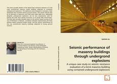 Bookcover of Seismic performance of masonry buildings through undergrond explosions