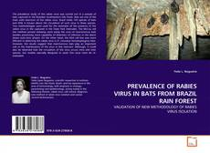 Copertina di PREVALENCE OF RABIES VIRUS IN BATS FROM BRAZIL RAIN FOREST