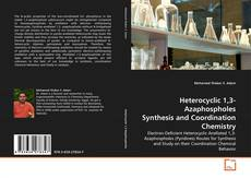 Обложка Heterocyclic 1,3-Azaphospholes Synthesis and Coordination Chemistry