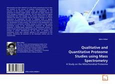 Qualitative and Quantitative Proteome Studies using Mass Spectrometry kitap kapağı