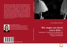 "Bookcover of ""Wir singen uns durch uns're Welt..."""