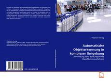 Automatische Objekterkennung in komplexer Umgebung kitap kapağı