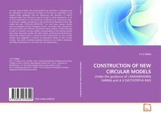 Portada del libro de CONSTRUCTION OF NEW CIRCULAR MODELS