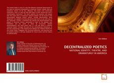 Bookcover of DECENTRALIZED POETICS
