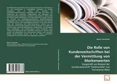 Copertina di Die Rolle von Kundenzeitschriften bei der Vermittlung von Markenwerten