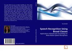 Speech Recognition Using Broad Classes的封面