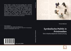 Symbolische Politik in Printmedien kitap kapağı