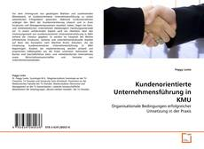 Kundenorientierte Unternehmensführung in KMU kitap kapağı