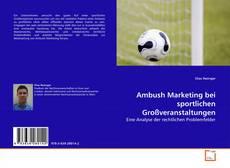 Ambush Marketing bei sportlichen Großveranstaltungen kitap kapağı