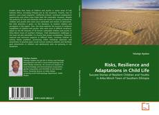 Couverture de Risks, Resilience and Adaptations in Child Life