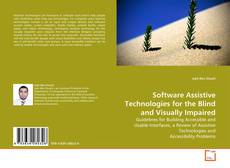 Bookcover of Software Assistive Technologies for the Blind and Visually Impaired