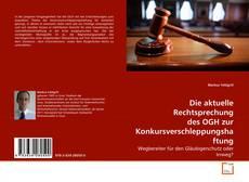 Bookcover of Die aktuelle Rechtsprechung des OGH zur Konkursverschleppungshaftung