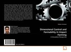 Bookcover of Dimensional Control and Formability in Impact Forming