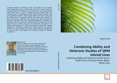 Portada del libro de Combining Ability and Heterosis Studies of QPM Inbred Lines