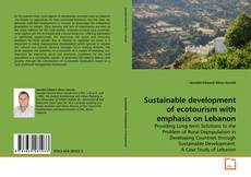 Couverture de Sustainable development of ecotourism with emphasis on Lebanon