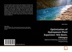 Bookcover of Optimization of Hydropower Plant Expansion: Nile Basin, Ethiopia