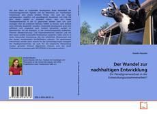 Der Wandel zur nachhaltigen Entwicklung kitap kapağı