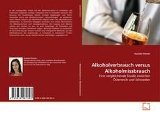 Borítókép a  Alkoholverbrauch versus Alkoholmissbrauch - hoz