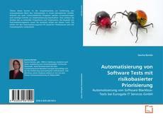 Buchcover von Automatisierung von Software Tests mit risikobasierter Priorisierung