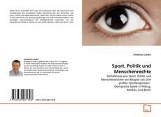 Bookcover of Sport, Politik und Menschenrechte