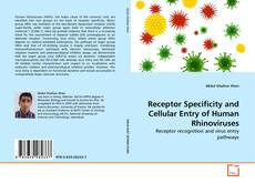Couverture de Receptor Specificity and Cellular Entry of Human Rhinoviruses