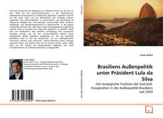 Buchcover von Brasiliens Außenpolitik unter Präsident Lula da Silva