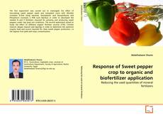 Bookcover of Response of Sweet pepper crop to organic and biofertilizer application
