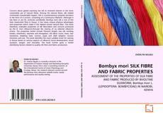 Bookcover of Bombyx mori SILK FIBRE AND FABRIC  PROPERTIES