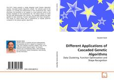 Bookcover of Different Applications of Cascaded Genetic Algorithms